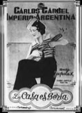 La Casa es Seria (1932, France) - Carlos Gardel