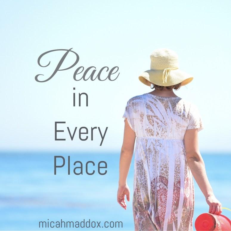 Peace in Every Season