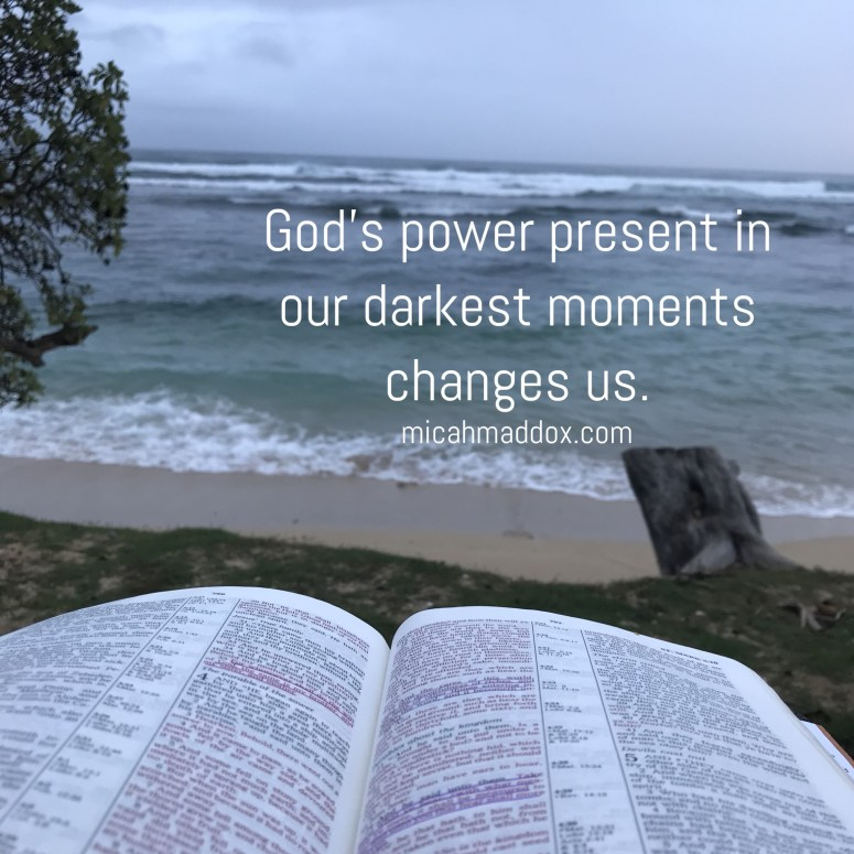 God's Power Changes Us