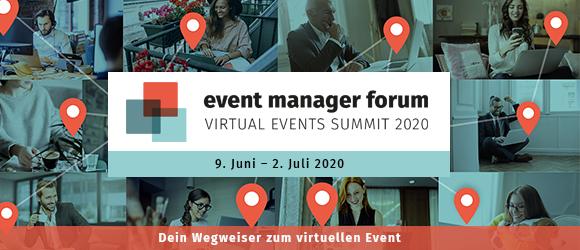 Event Manager Forum informiert über die Virtualisierung von Events