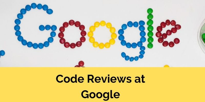 Once Driven Reviews >> Code Reviews At Google Are Lightweight And Fast Doctor Mckayla