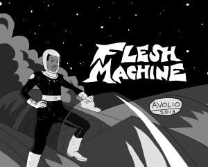 Flesh Machine by Michael Avolio
