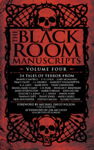 The Black Room Manuscripts Volume Four edited by J.R. Park and Tracy Fahey