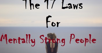 The 17 Laws for Mentally Strong People
