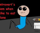 An Introvert's Problem When They Like To Eat Alone