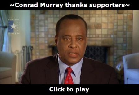 Michael Jackson's doctor Conrad Murray thanks supporters