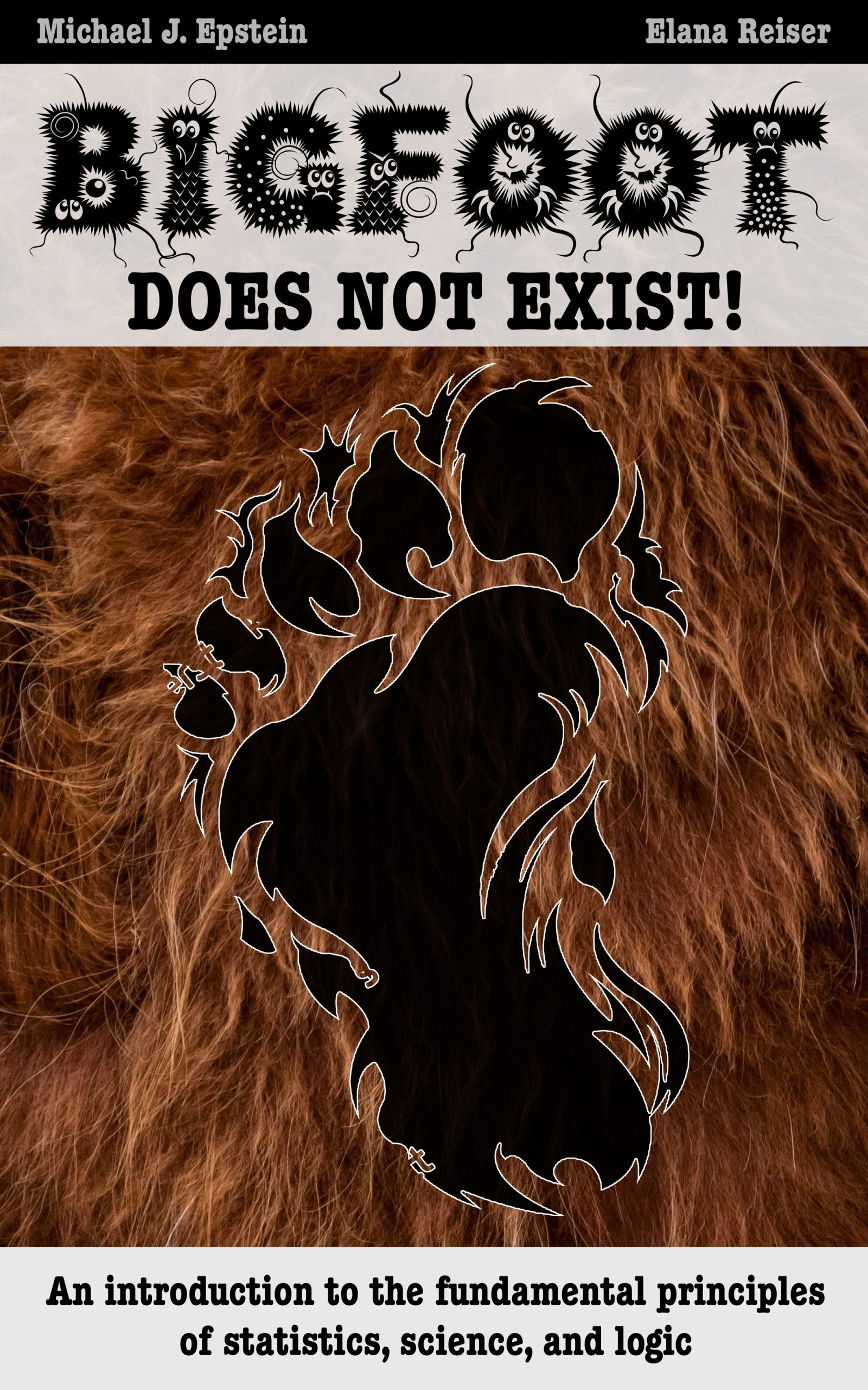 Bigfoot Does Not Exist cover