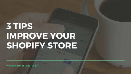 Improve Your Shopify Store Blog