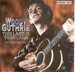 Woody Guthrie This Land Was Made for You and Me