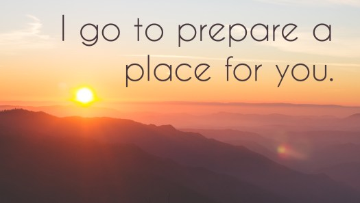 "Faith: photo of sky with words, ""I go to prepare a place for you."""