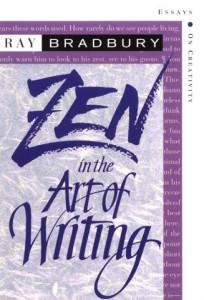 cover of Zen in the Art of Writing by Ray Bradbury