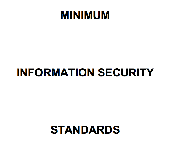 Minimum Information Security Standards (MISS) Summary