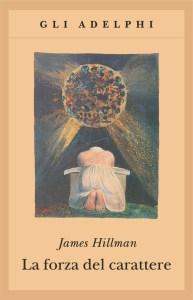 La forza del carattere_James Hillman_Tradimento