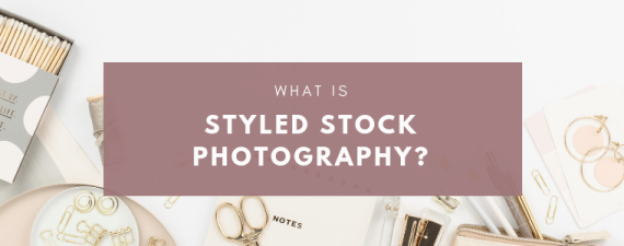 What is Styled Stock Photography by Michelle Buchanan Photography & Design