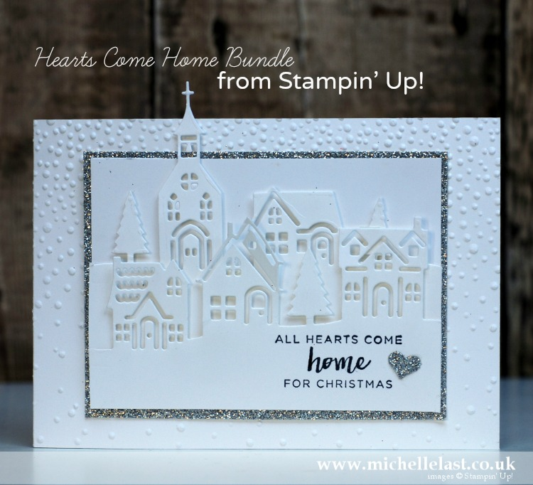 Hearts Come Home Bundle From Stampin Up With Michelle Last