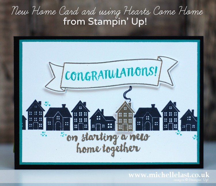 New Home Card using Hearts Come Home