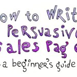 Quick Guide to Writing a Persuasive Sales Page [Infographic]