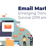 Email Marketing Isn't Dead – Here's What's Shifting in 2019