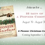12 Days of Pioneer Christmas!