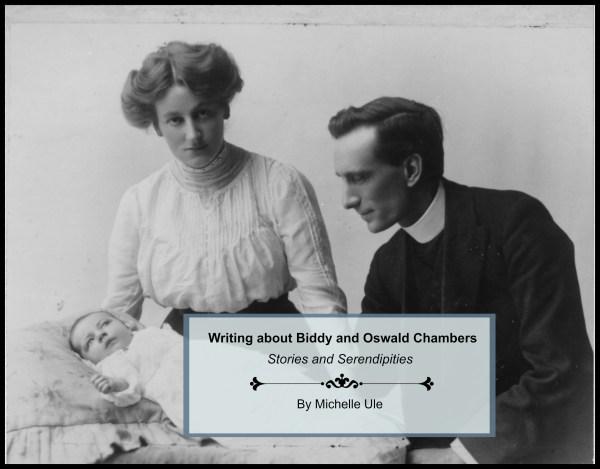 Kathleen Chambers, Oswald Chambers, Mrs. Oswald Chambers, Zeitoun, Oswald Chambers' daughter, Christianity, Abandoned to God, Michelle Ule