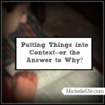 Putting Things into Context–or the Answer to Why?
