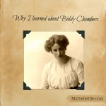Why I Learned So Much About Biddy Chambers