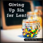 Giving Up Sin for Lent