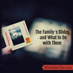 The Family's Slides–and What to Do with Them