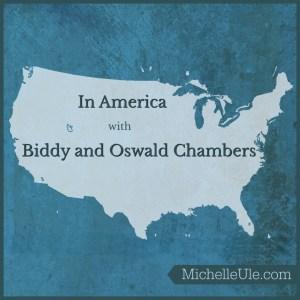 America, Oswald Chambers in America, Juji Nakada, Biddy Chambers, Revivalist Press, God's Bible School, Biblical Psychology, Sermon on the Mount