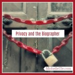 Privacy and the Biographer