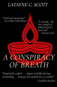 A Conspiracy of Breath, Latayne C. Scott, Priscilla and Aquila, literary fiction, who wrote the New Testament Book of Hebrews? Priscilla's Letters