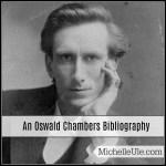 An Oswald Chambers Bibliography