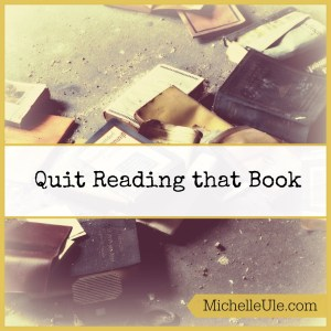 Quit reading that book, Set aside what you don't like, popular books, genres, why read what you don't like?, writer issues, library