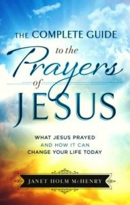 Jesus' Prayers-- How They Can Change Your Life | Michelle