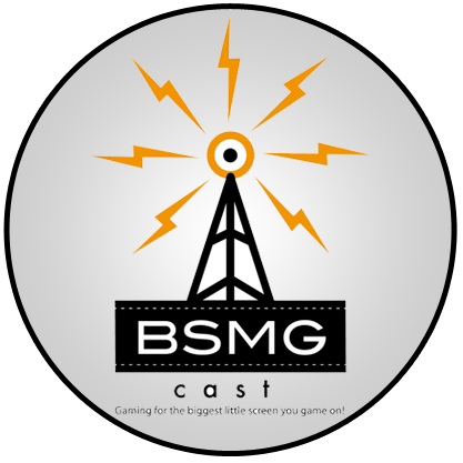 BIG SCREEN MOBILE GAMING PODCAST (BSMG)