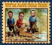 Were Alive Gold Rush