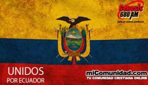 """Radio Génesis 680 se suma a la campaña """"Únete X Ecuador"""""""