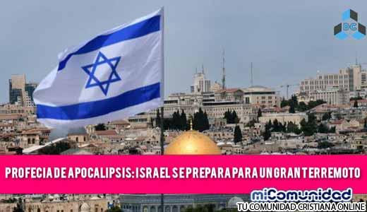 Tiempos Finales en Israel: Amenaza de Gran Terremoto confirma Profecía de Apocalipsis