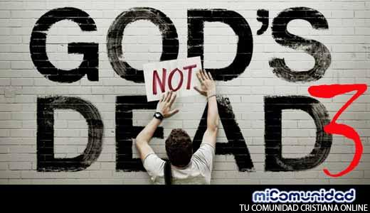 Tercera película de franquicia 'Dios No Está Muerto' se estrenará en marzo