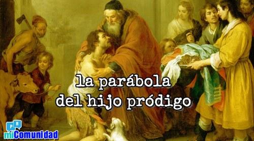 ¿Cuál es el significado de la parábola del hijo pródigo?
