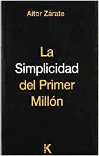 Libro La simplicidad del primer millón