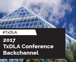 TXDLA 2017 Annual Conference Backchannel