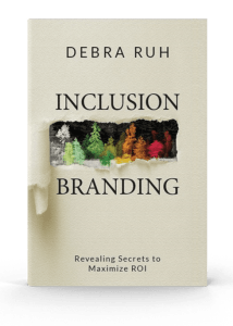 Inclusion Branding by Debra Ruh Book Cover