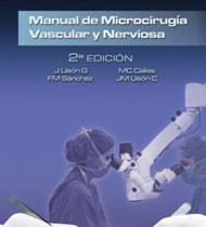 Manual de microcirugía vascular y nerviosa. Centro de Cirugía de Mínima Invasión Jesús Usón