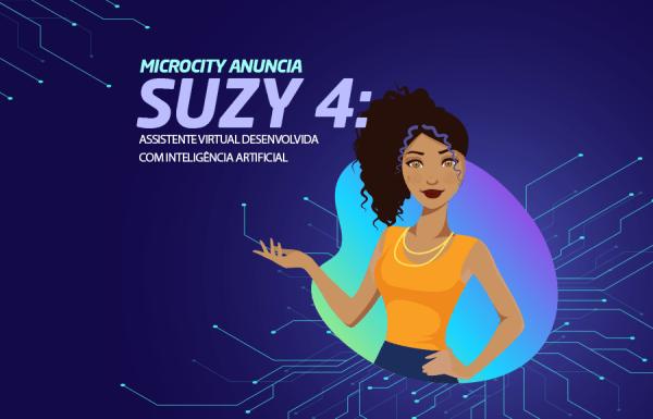 Microcity anuncia assistente virtual desenvolvida com inteligência artificial, Suzy 4