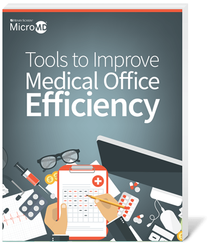 MicroMD - Tools to Improve Medical Office Efficiency