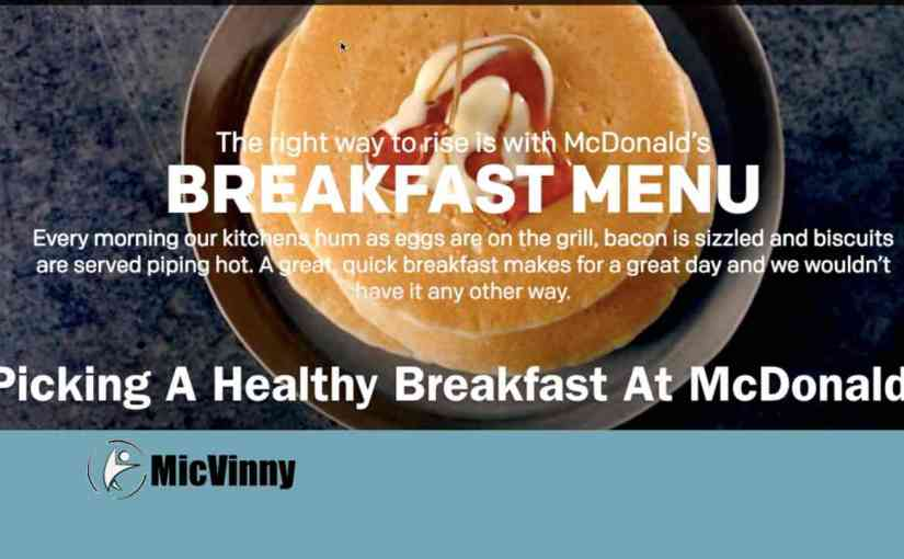 Picking a healthy breakfast at Mcdonalds