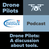 Drone Pilots - A discussion about tools.