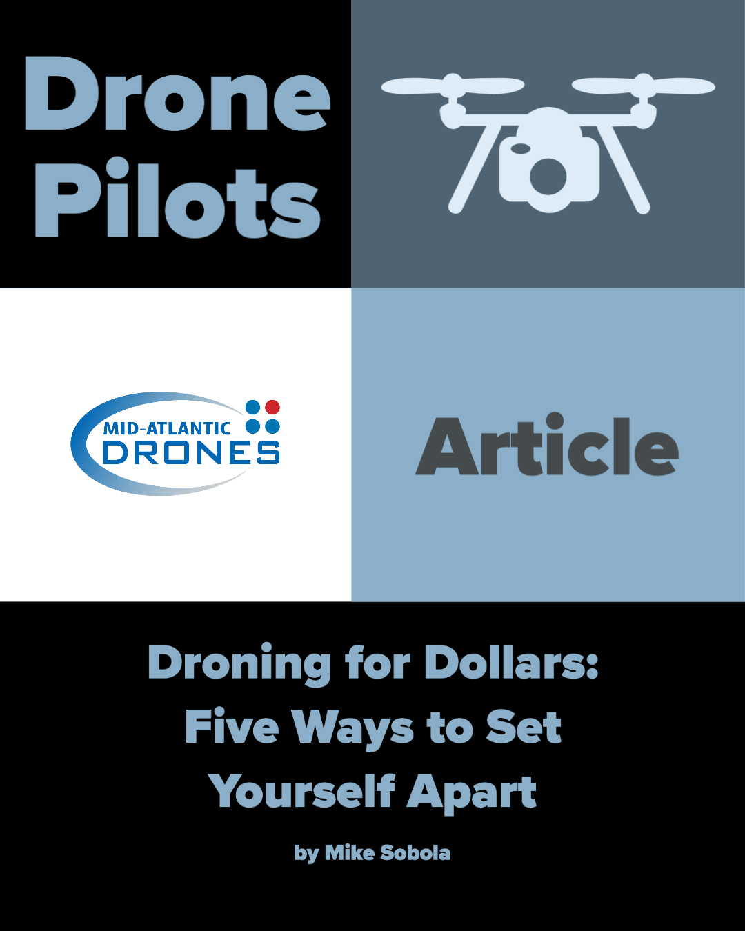 Droning for Dollars: Five Ways to Set Yourself Apart