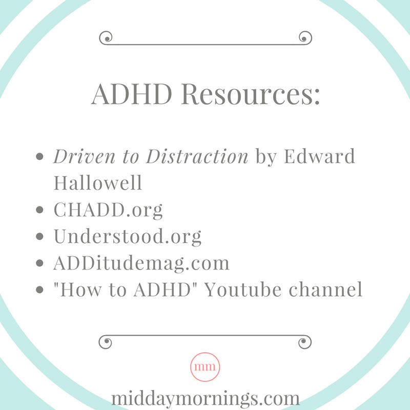 Resources I've found helpful in learning about ADHD. | MiddayMornings.com